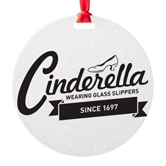 Cinderella Since 1697 Ornament