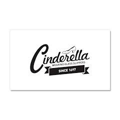 Cinderella Since 1697 Car Magnet 20 x 12