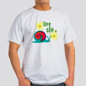 live slow snail T-Shirt