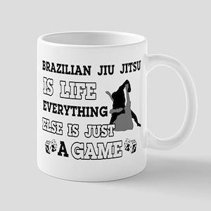 Brazilian Jiu Jitsu is life Mug