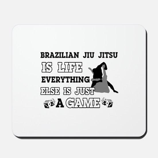 Brazilian Jiu Jitsu is life Mousepad