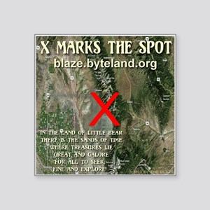 "X Marks The Spot Square Sticker 3"" x 3"""