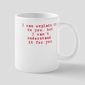 I can explain it... Mug