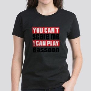 I Can Play Bassoon T-Shirt