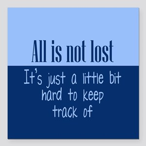 """All is not Lost Square Car Magnet 3"""" x 3"""""""