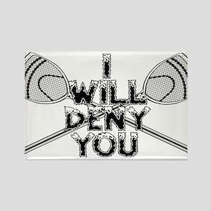 Lacrosse Goalie I Will Deny You Rectangle Magnet