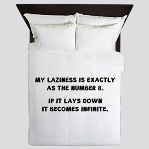 My Laziness Is Exactly As The Number 8 Queen Duvet