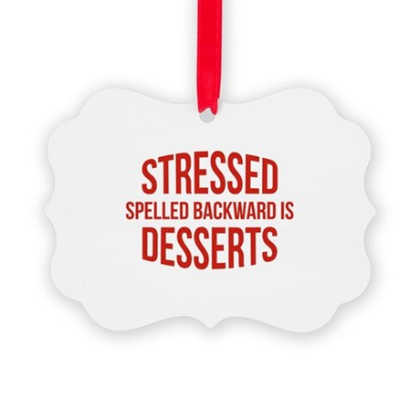 Stressed Spelled Backward Is Desserts Picture Orna