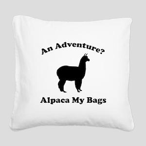 An Adventure? Alpaca My Bags Square Canvas Pillow