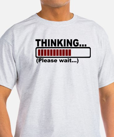 thinking,please wait.png T-Shirt