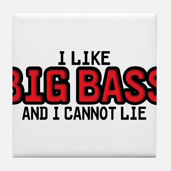 I Like Big Bass Tile Coaster