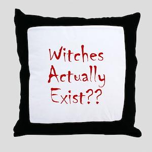 Witches Actually Exist Throw Pillow