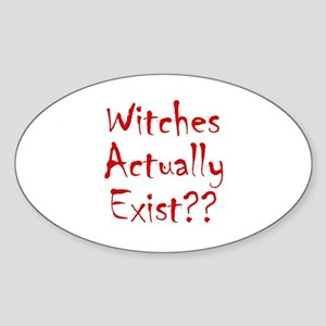 Witches Actually Exist Oval Sticker
