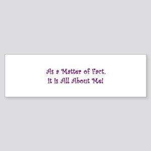 All About Me Bumper Sticker