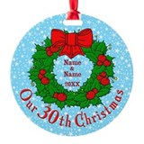 30th anniversary Round Ornament