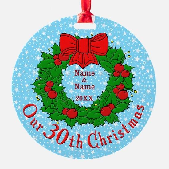 30th anniversary 30th anniversary christmas ornament cafepress