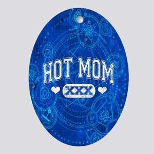 Hot Mom Ornament (Oval)