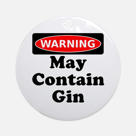 Warning May Contain Gin Ornament (Round)