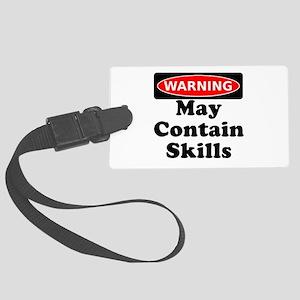Warning May Contain Skills Luggage Tag