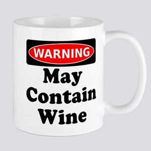Warning May Contain Wine Mug