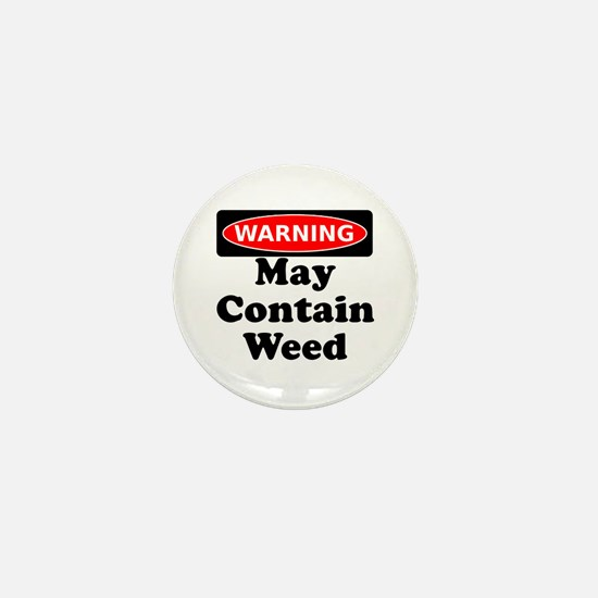 Warning May Contain Weed Mini Button