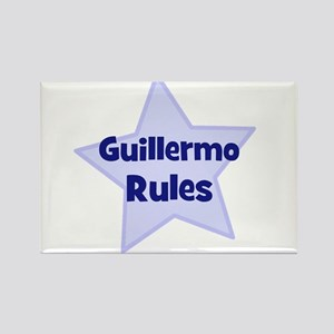 Guillermo Rules Rectangle Magnet