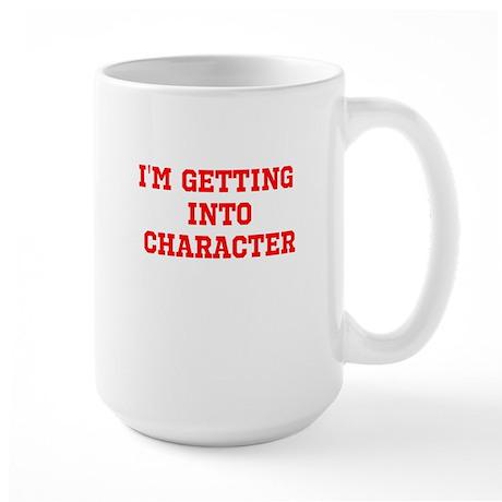 Im getting into character Mug
