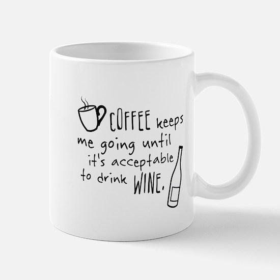 Coffee keeps me going... Mug