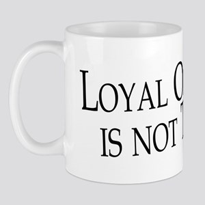 Loyal op 2 Mug