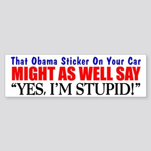 """That Obama Sticker"" Bumper Sticker"