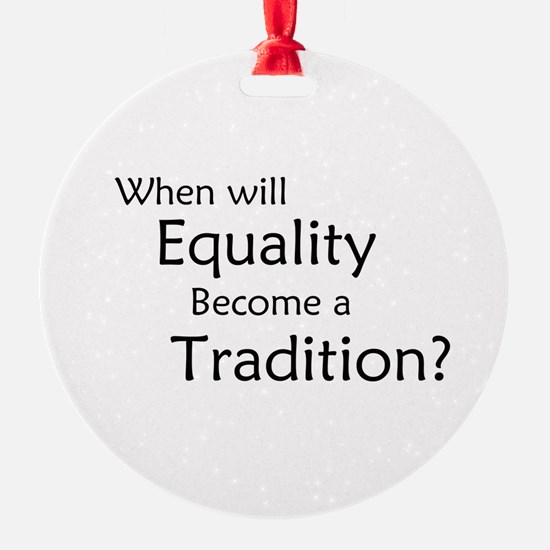Traditional Equality Ornament