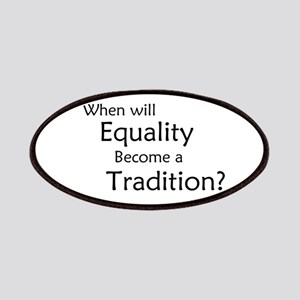 Traditional Equality Patches