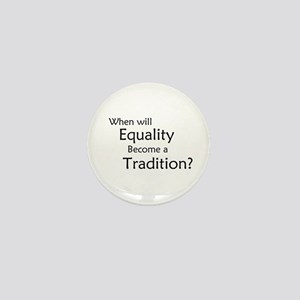 Traditional Equality Mini Button