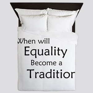 Traditional Equality Queen Duvet