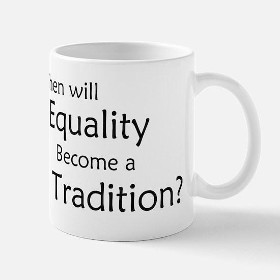 Traditional Equality Mug