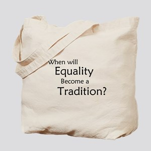 Traditional Equality Tote Bag