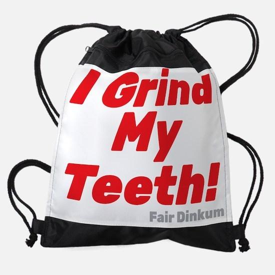 I Grind My Teeth, Red Drawstring Bag