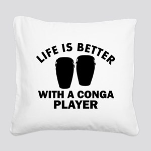 Conga Player designs Square Canvas Pillow