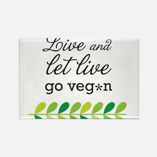 live and let live -go vegan Rectangle Magnet