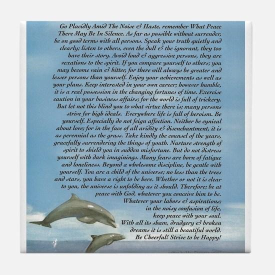 DESIDERATA Poem Dolphins Tile Coaster