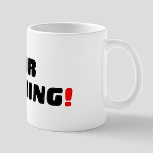 FOR NOTHING! Small Mug