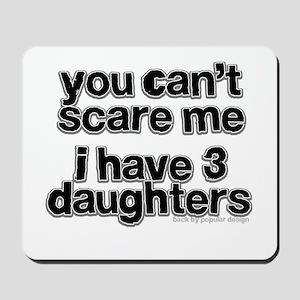 Parent of 3 Girls Mousepad