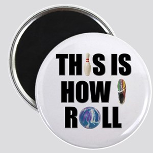 How I Roll Bowling Magnet