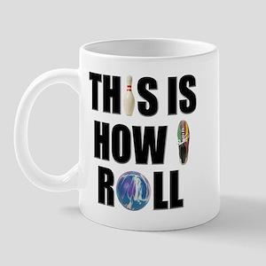 How I Roll Bowling Mug