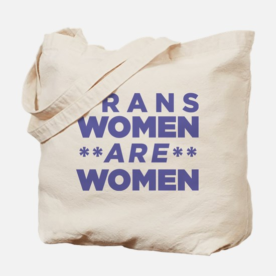 Trans Women Are Women Tote Bag