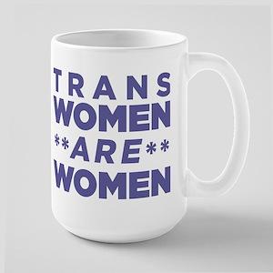 Trans Women Are Women Mug