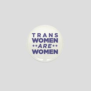 Trans Women Are Women Mini Button