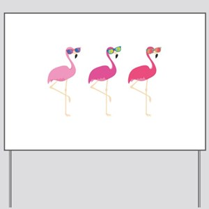 Cool Flamingos Yard Sign