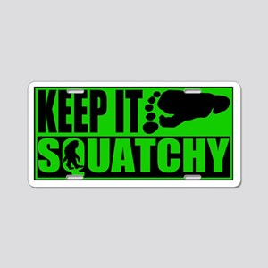Keep it Squatchy green Aluminum License Plate