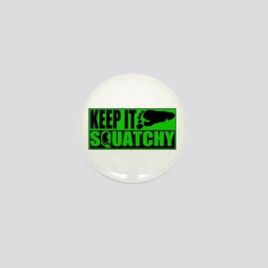 Keep it Squatchy green Mini Button